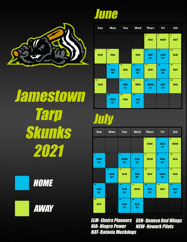 Tarp Skunks Schedule